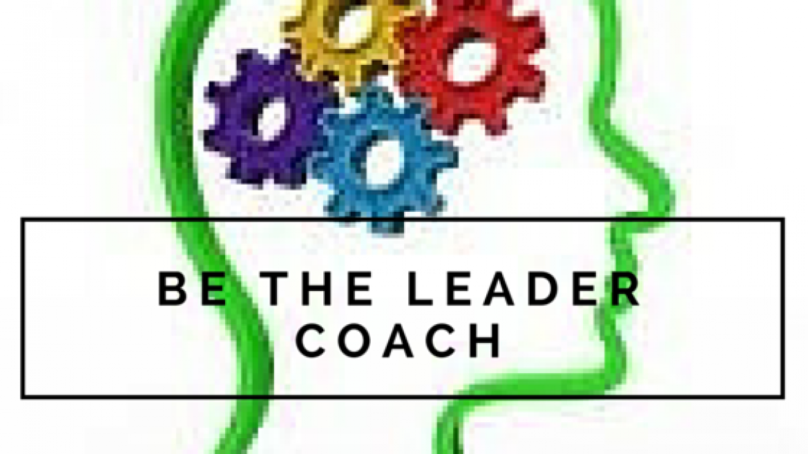 Be the Leader Coach